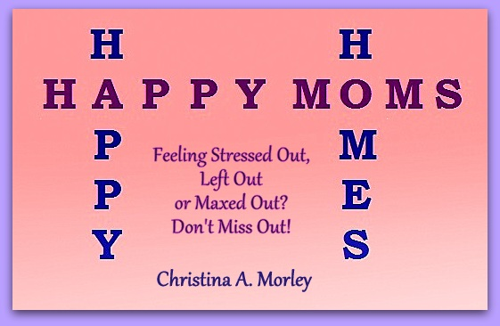 HAPPY MOMS, HAPPY HOMES
