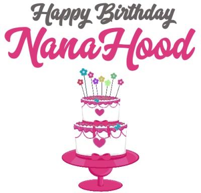 NanaHood's Birthday
